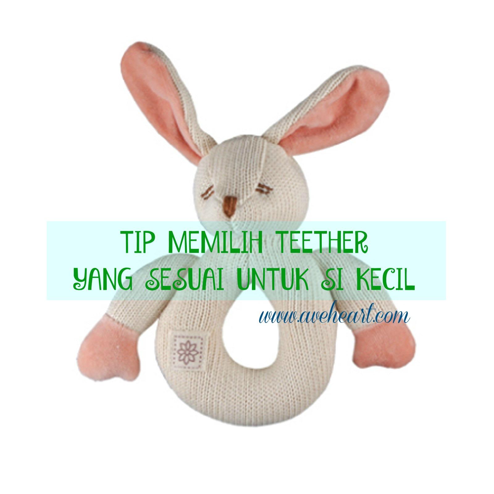 Tip Memilih Teether Yang Sesuai Untuk Si Kecil