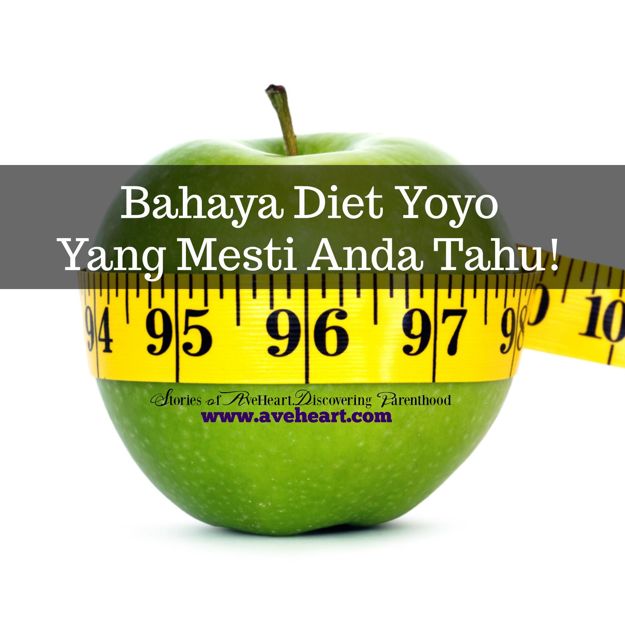 Bahaya Diet Yoyo Yang Mesti Anda Tahu