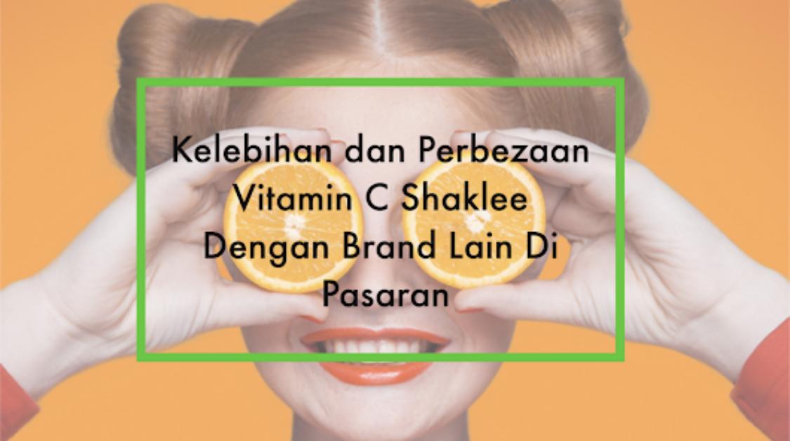 Kelebihan-dan-perbezaan-vitamin-c-shaklee